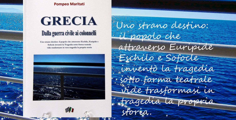 """Video di presentazione del libro """"Grecia dalla guerra civile ai colonnelli"""" di Pompeo Maritati"""