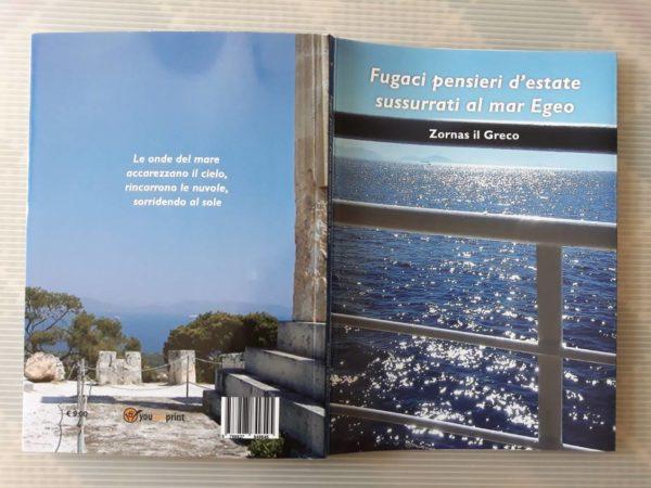 """""""Fugaci pensieri sussurrati al Mar Egeo"""" un libro di Zornas il Greco"""
