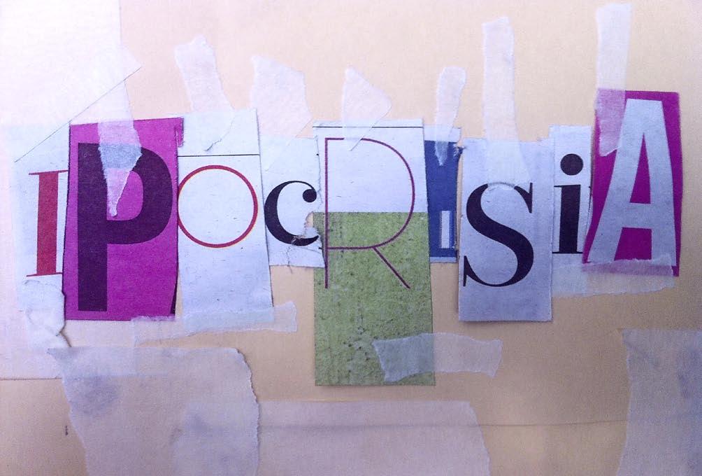 L'ipocrisia delle parole. Vilipendio e falsità: frutto di un degrado etico