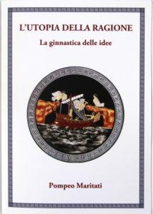 Libro Utopia della ragione di Pompeo Maritati
