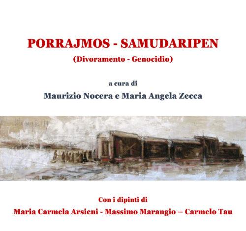 Un libro unico sul Genocidio dei Rom PORRAJMOS (DIVORAMENTO) – SAMUDARIPEN (GENOCIDIO)