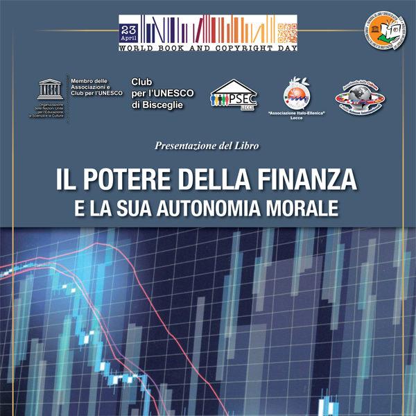 """23 aprile 2020 - Giornata Mondiale del Libro - Presentazione del Libro di Pompeo Maritati """"Il potere della finanza"""""""
